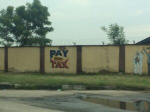 """Pay Your Tax"" sign in Lagos, Nigeria"